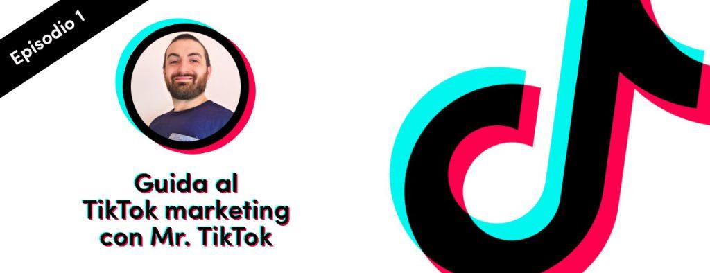 Guida TikTok marketing Alessio Atria Facile Web Marketing