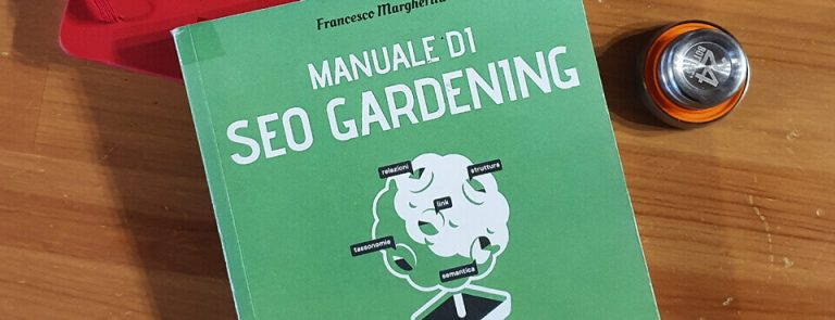 Facile Web Marketing Recensione Manuale di SEO Gardening Francesco Margherita