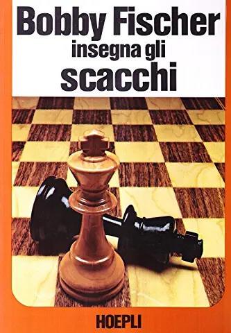 bobby fischer insegna gli scacchi web marketing come partita a scacchi Nicola Onida