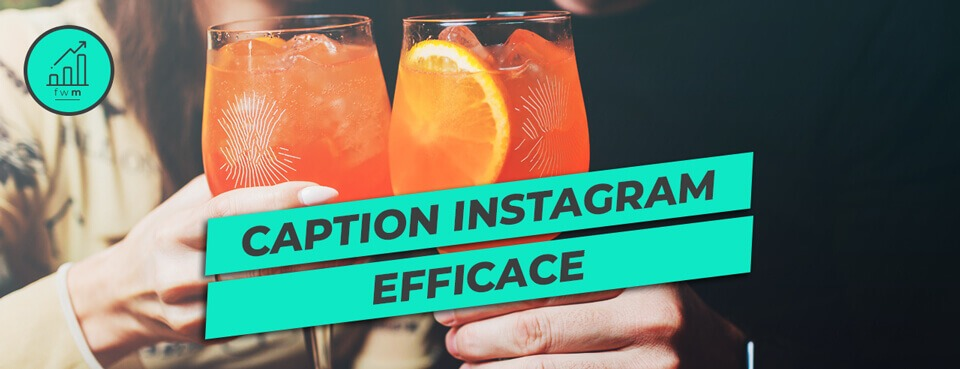 Caption Instagram efficace Facile Web Marketing
