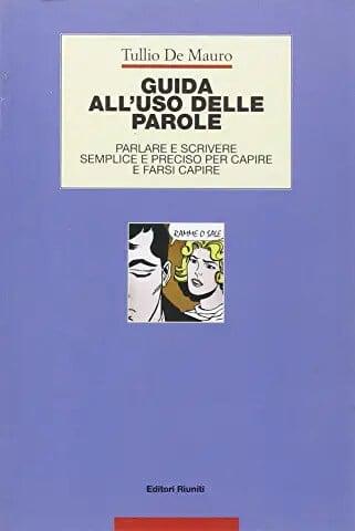 Imparare a scrivere Tullio De Mauro Guida all'uso delle parole