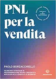 Copywriter a risposta diretta PNL per la vendita Paolo Borzacchiello