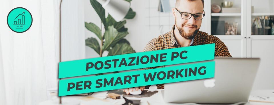 postazione-pc-per-smart-working Facile Web Marketing