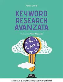 Keyword Research Avanzata Alvise Canal Libri SEO Facile Web Marketing