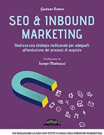 SEO & Inbound Marketing Gaetano Romeo Libri SEO Facile Web Marketing