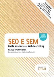 SEO e SEM Guida Avanzata al Web Marketing Maltraversi Libri SEO Facile Web Marketing