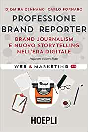 Professione brand reporter libri brand journalism Nicola Onida Facile Web Marketing